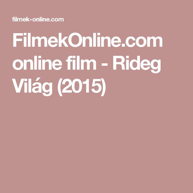 FilmekOnline.com online film - Rideg Világ (2015)