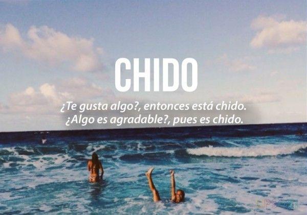 expresiones mexicanas significado de chido