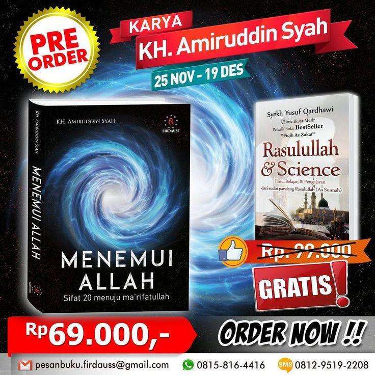 "PRE ORDER !!! Buku ""Menemui Allah Sifat 20 Menuju Ma'rifatullah""  Karya KH. Amiruddin Syah  Diterbitkan oleh @firdausspress  Harga hanya Rp 69.000- / buku  Order now !!! GRATIS !!! Buku Rasulullah dan Science  Karya Syekh Yusuf Qardhawi  WhatsApp : 0815-8164-416 Tlp/sms : 0812-9519-2208 Email : pesanbuku.firdauss@gmail.com"