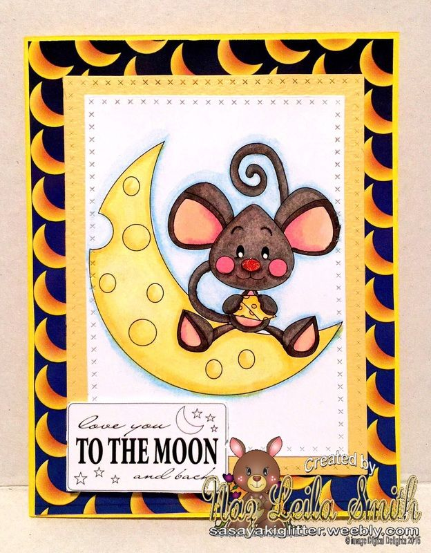 My card using mouse on the moon by digital delights http://digitaldelightsbyloubyloo.blogspot.com.au Details can be found on my blog http://sasayakiglitter.weebly.com/blog
