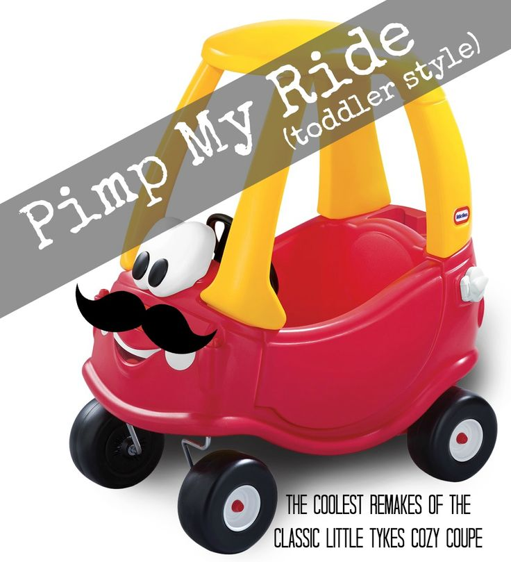 12 Ways to Pimp the Cozy Coupe! Haha the kids would love to do this!!