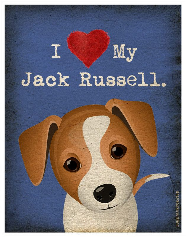 Yes, I do love my Parson (Jack) Russell furboy! I Love My Jack Russell - I Heart My Jack - 11x14 Print. $20.00, via Etsy.
