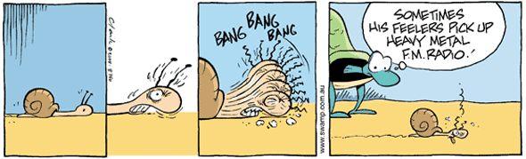 The Swamp Snail tunes into some heavy metal radio.