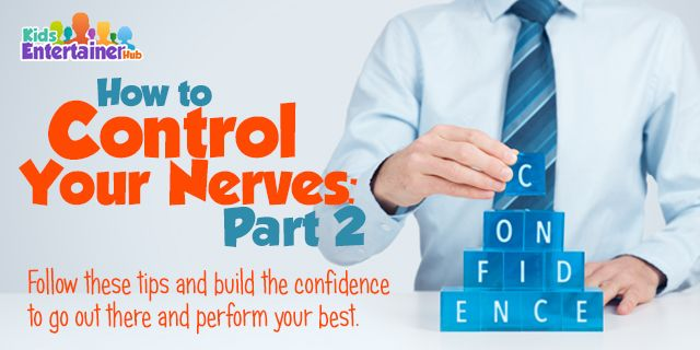 We're letting you in on this one formula that can help dispel all those nervousness so you can get in front of audiences faster and with a lot more confidence. Check out http://kidsentertainerhub.com/how-to-control-your-nerves-part-2/