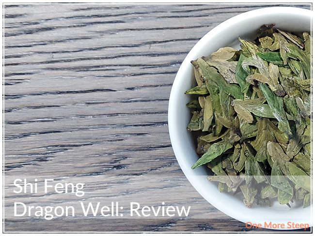 Review of Grand Tea's Shi Feng Dragon Well on One More Steep