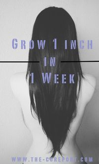 Grow your hair up to 1 inch in a 1 week with this method!!  Visit The-CoReport.com to find out more  http://www.the-coreport.com/grow-your-hair-1-inch-in-1-week/
