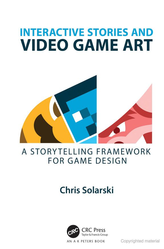 Interactive Stories and Video Game Art: A Storytelling