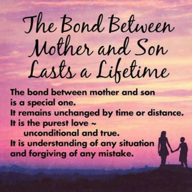 The bond between mother & son lasts a lifetime