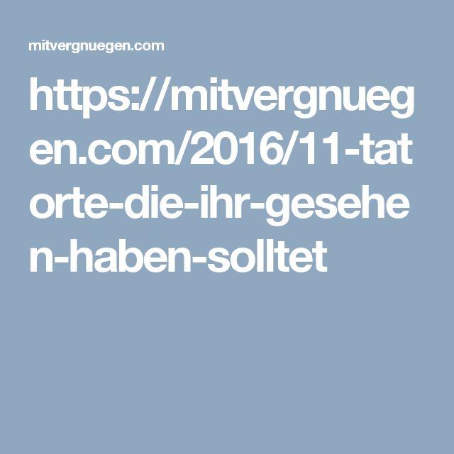 https://mitvergnuegen.com/2016/11-tatorte-die-ihr-gesehen-haben-solltet