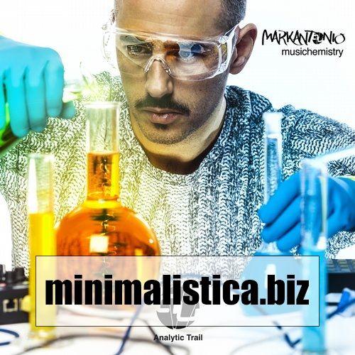 Markantonio  Musichemistry - http://minimalistica.biz/markantonio-musichemistry/