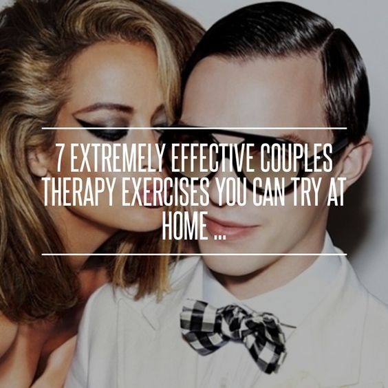 7 #Extremely Effective Couples #Therapy Exercises You Can Try at Home ... → Love #Effective