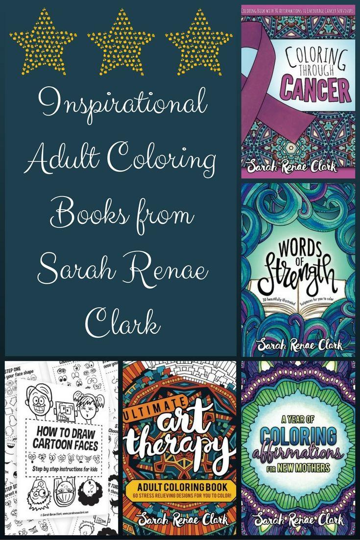 Inspirational Adult Coloring Books from Sarah Renae Clark