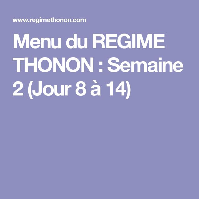 les 25 meilleures id es de la cat gorie regime thonon menu en exclusivit sur pinterest regime. Black Bedroom Furniture Sets. Home Design Ideas