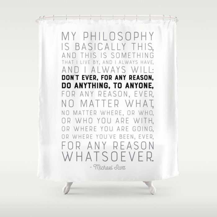 My Philosophy Is Basically This The Office Funny Quote Shower Curtain By Graphicbicycle Ad Ad Pai In 2020 My Philosophy Funny Quotes Bathroom Shower Curtains