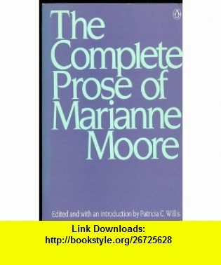 7 best ebook torrents images on pinterest tutorials pdf and books the complete prose of marianne moore 9780140094367 marianne moore patricia willis isbn fandeluxe Choice Image