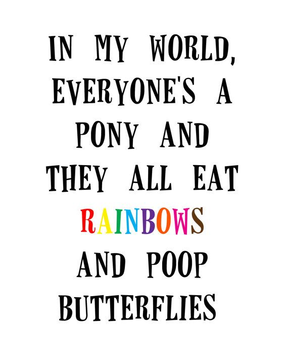 in my world. dr. seuss quote. 8x10 PRINT. funny. silly. - $7.00    we all need one of these