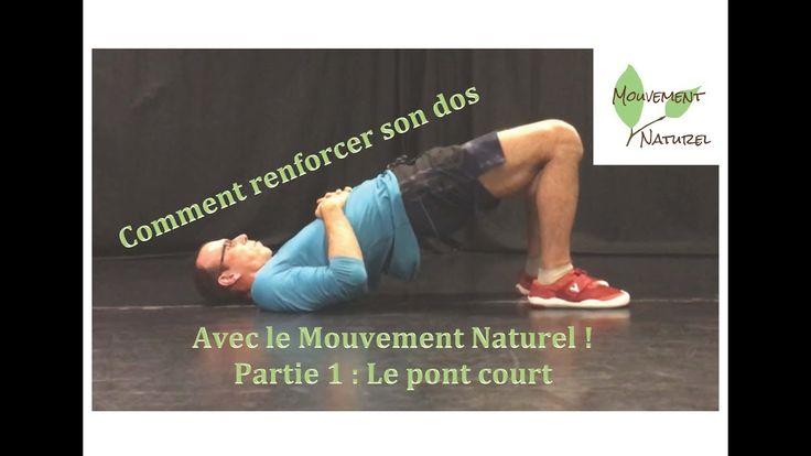 Comment renforcer son dos avec le mouvement naturel Partie 1