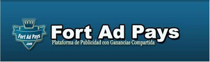Mis Grandes Negocios: Fort Ad Pays Plataforma de Publicidad Con Ganancia...