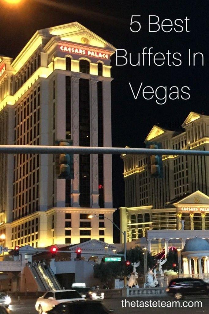 5 Delicious Las Vegas Casino Buffets