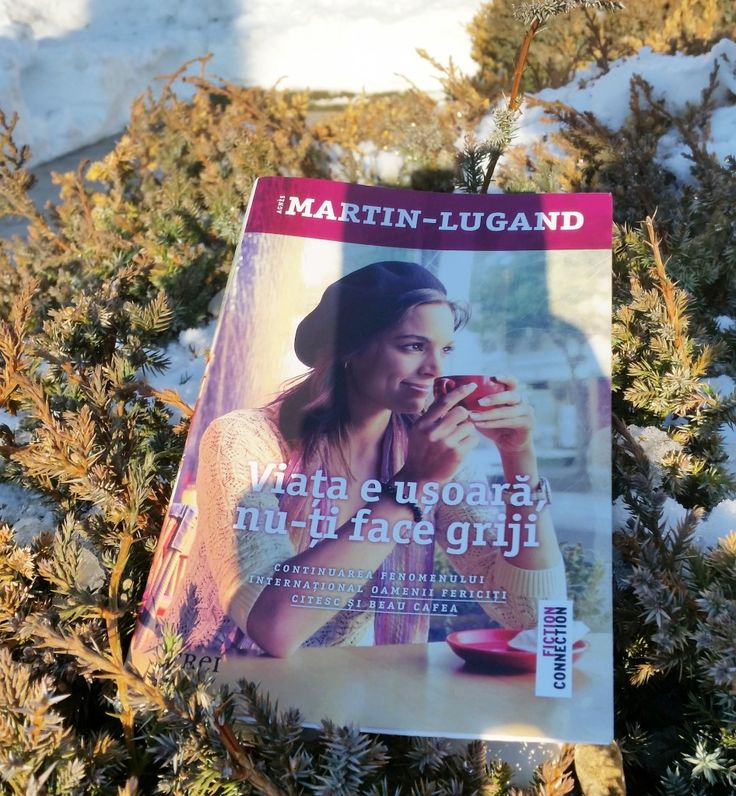 Viața e ușoară, nu-ți face griji Agnes Martin - Lugand