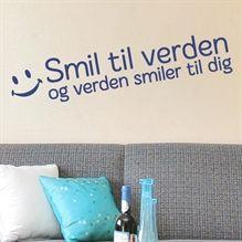Wallsticker Smil til Verden og Verden smiler til dig - NiceWall.dk