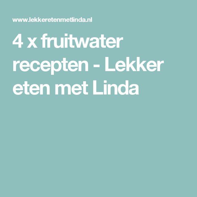 4 x fruitwater recepten - Lekker eten met Linda
