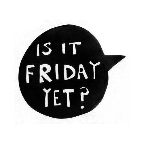 Friday????