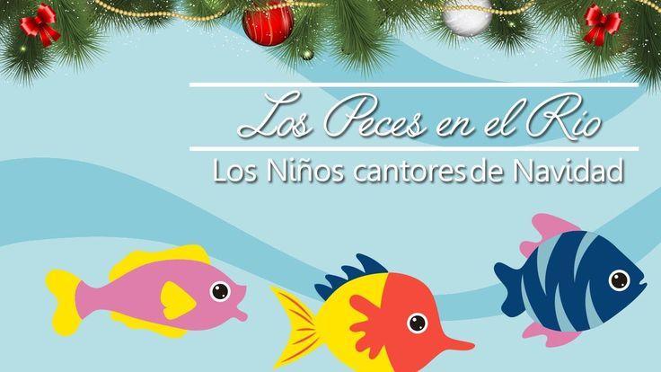 Los Peces en el Rio - Los Niños Cantores de Navidad  /Discos Fuentes