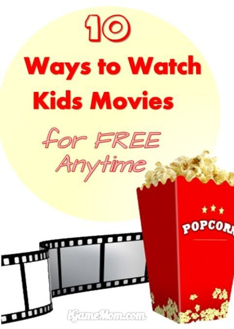 10 ways to watch good movies with kids for free anytime