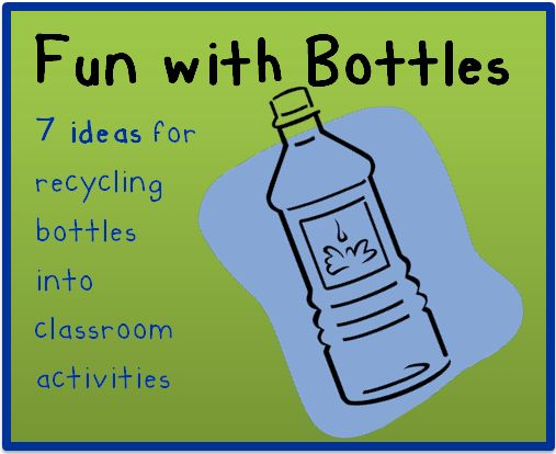 Here are a few ideas for recycling 20 ounce water or soda bottles into classroom activities! Like the discovery bottle and kids can make a list