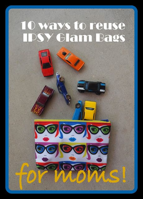 Ten ways to reuse IPSY Glam Bags for Moms #ipsy #mom #reuse #repurpose #glambag
