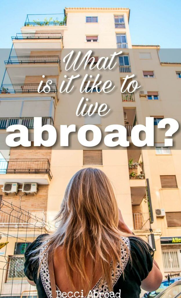 Have you ever wondered what it is like to live abroad? Here's my story after having lived in four countries