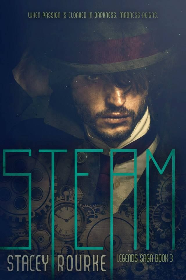 Mythical Books: A journey through time. -- Steam (The Legends Saga #3) by Stacey Rourke