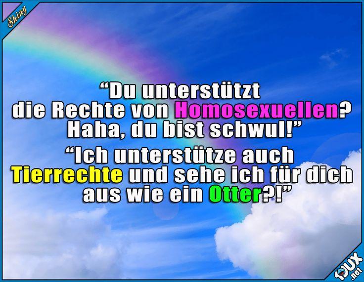 Gut gekontert! :)  #Menschenrechte #Tierrecht #Tierrechte #Otter #homosexuell #schwul #lesbisch #sowahr #Sprüche