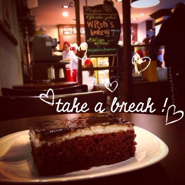 Take a break #cake #sweet #chocolate #quote #heart #cute