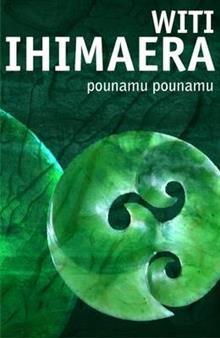 Pounamu, Pounamu by Witi Ihimaera - original stories that show how important Maori identity is for all New Zealanders.