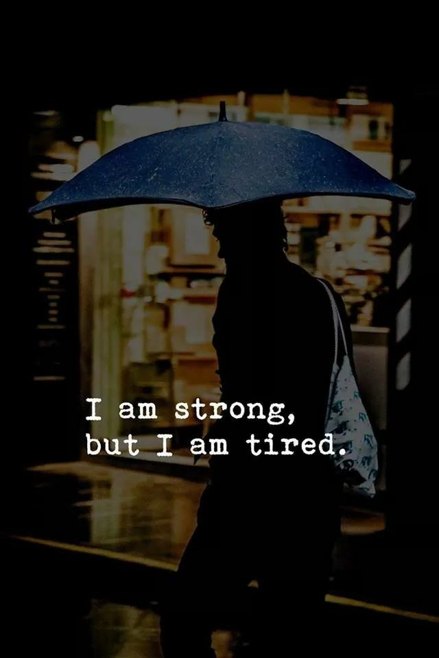 So tired....