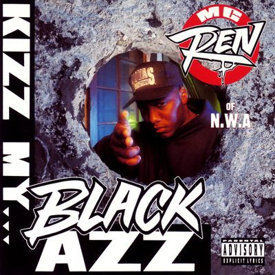 MC Ren - 1992 - Kizz My Black Azz EP