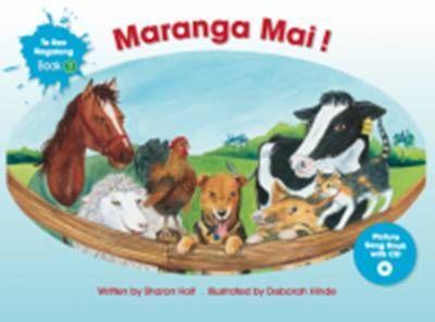Maranga Mai! (Te Reo Singalong #1 & CD)