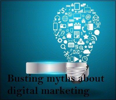 Busting myths about digital marketing