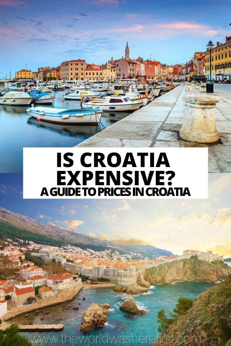 Is Croatia Expensive A Croatia Trip Cost Guide In 2020 Croatia Travel Croatia Balkans Travel