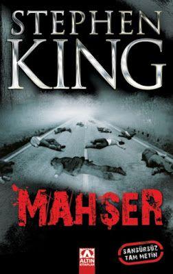 Stephen King - Mahşer (Sansürsüz Tam Metin) PDF e-kitap indir | Bizim Herseyimiz