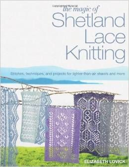 The Magic of Shetland Lace Knitting Review