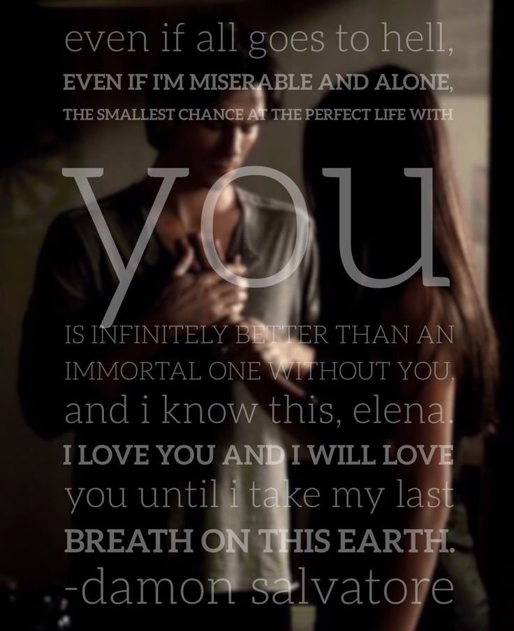 Vampire Diaries You Want A Love That Consumes You Quotes: 134 Best Images About Frases / Quotes