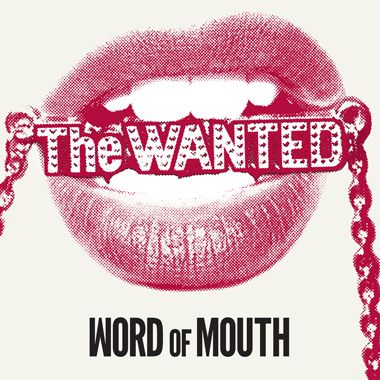 The Wanted - Word Of Mouth (Release date: 11/5/2013)