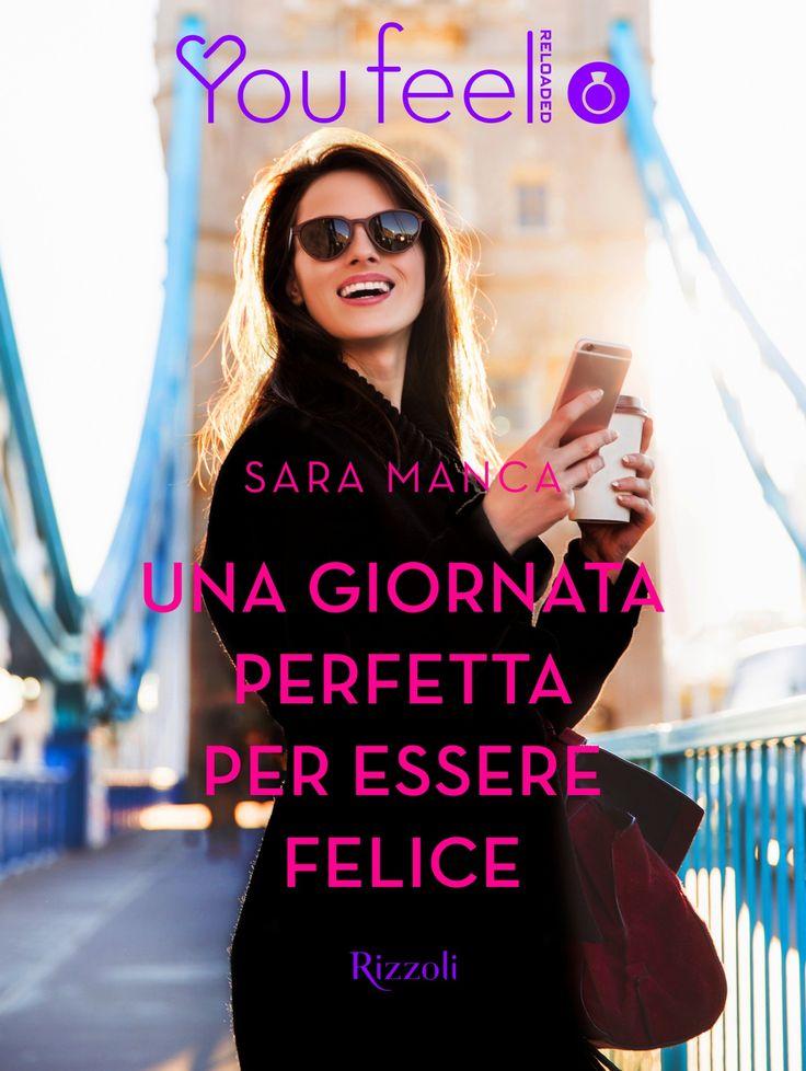 Segnalazione - UNA GIORNATA PERFETTA PER ESSERE FELICE di Sara Manca https://lindabertasi.blogspot.it/2017/07/segnalazione-una-giornata-perfetta-per.html