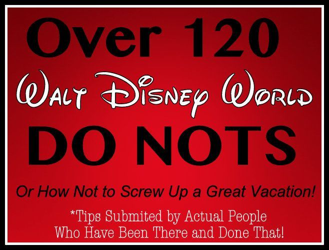 Over 120 tips - submitted by people who   vacation there often- on how to have a blast at Walt Disney World! (awesome   planing article)