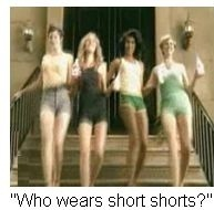 nair commercial... who wears short shorts? we wear short shorts.