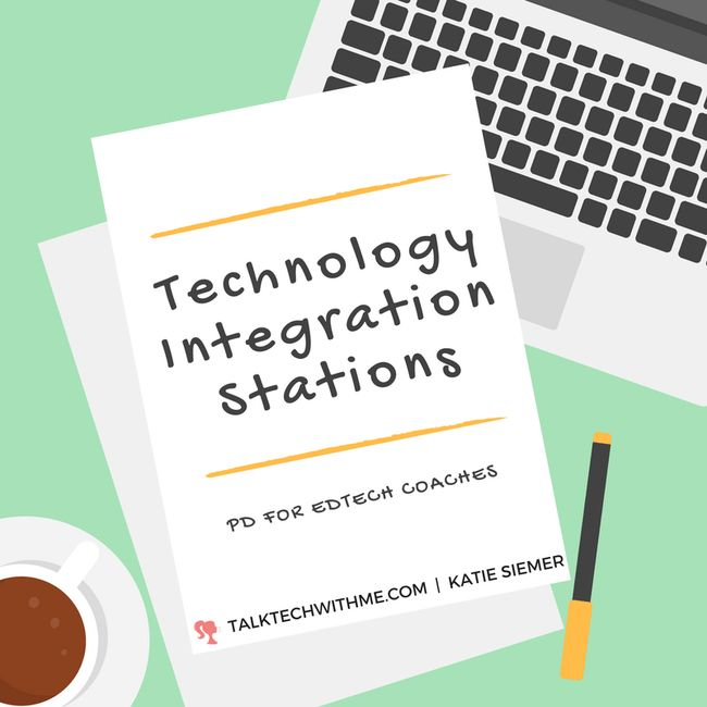 Technology Integration Stations: PD for EdTech Coaches • Talk Tech With Me