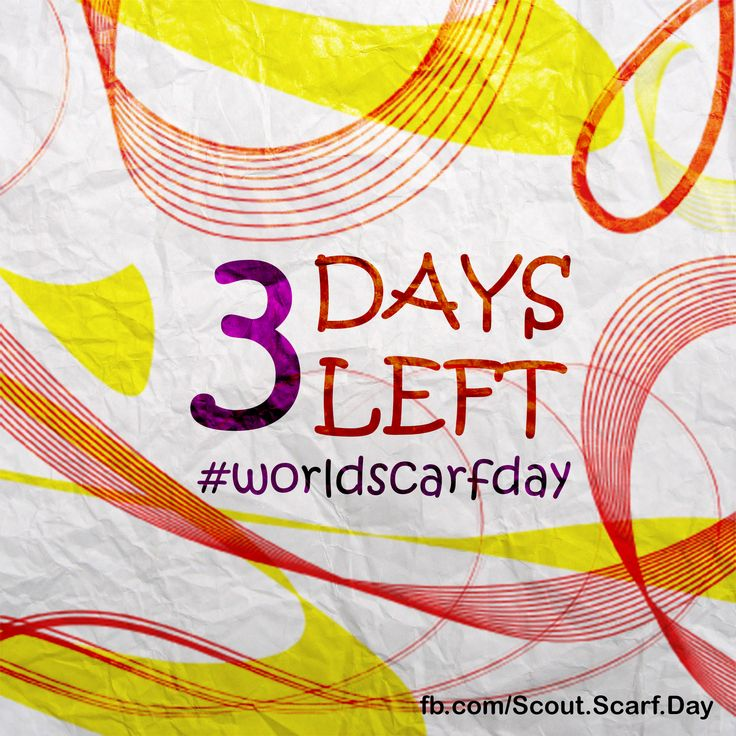 3 Days left to #worldscarfday join the event here:  https://www.facebook.com/events/575073039205946/